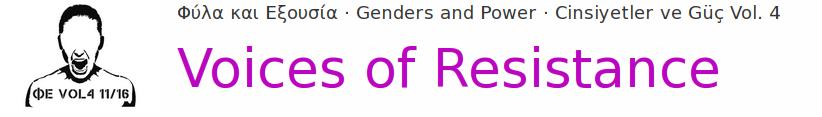 Φύλα και Εξουσία · Genders and Power · Cinsiyetler ve Güç Vol. 4 Voices of Resistance